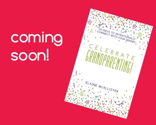 Celebrate Grandparenting!